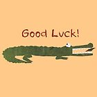 good luck by Sandy Mitchell
