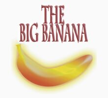 The BIG BANANA, Top fruit, by TOM HILL - Designer