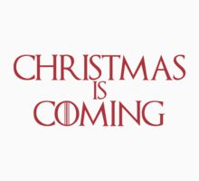 Christmas is Coming - Game of Thrones Font by Posteritty
