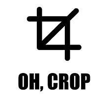 Oh Crop by TheBestStore