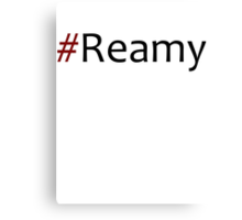 Faking It - #Reamy Canvas Print