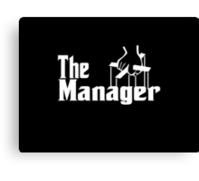 The Manager Canvas Print