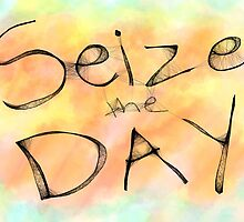 Seize the Day by DragonlordAri
