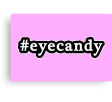 Eye Candy - Hashtag - Black & White Canvas Print