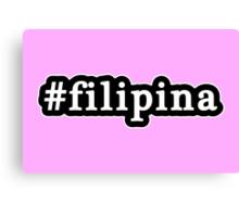Filipina - Hashtag - Black & White Canvas Print