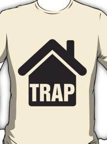 Trap house T-Shirt