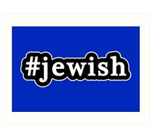 Jewish - Hashtag - Black & White Art Print