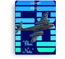"""Gloster Meteor F8 """"Blue Note"""" T-shirt Design Canvas Print"""