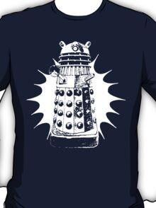 Exterminate ! T-Shirt