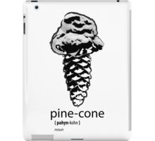 Pine-Cone defined iPad Case/Skin