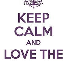 Keep Calm and Love The Phantom by musicalproducts