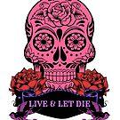 Live & Let Die Skull by fantasytripp