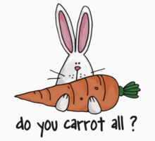 Do you carrot all ? by Corrie Kuipers