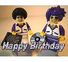 Happy Birthday Greeting Card DJ Clubbing Tru & his Dad Disco Stu (with CD and Record) Minifigs Photographic Print