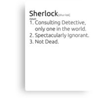 Sherlock defined.  Metal Print
