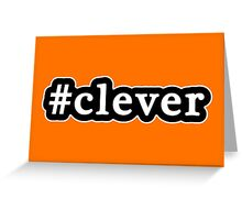 Clever - Hashtag - Black & White Greeting Card