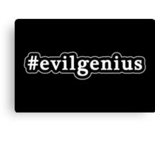Evil Genius - Hashtag - Black & White Canvas Print
