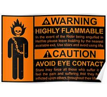 Warning: Highly Flammable - Variant Poster