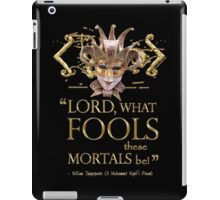 Shakespeare Midsummer Night's Dream Fools Quote iPad Case/Skin