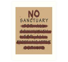 No Sanctuary Art Print