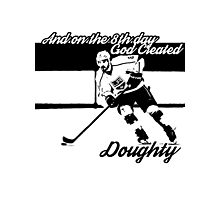On the 8th Day - God Created Doughty Opt. 1 Photographic Print