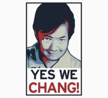 Yes We Chang! by Raymond Doyle