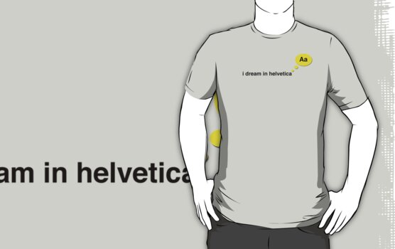 I dream in helvetica by Melinda Kerr