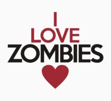 I love zombies - on white by onebaretree