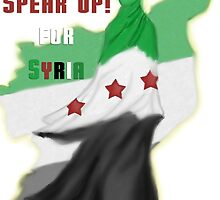 SPEAK UP for SYRIA! by Dhirahjs