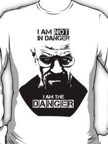 Breaking Bad - Heisenberg - I am the danger! T-shirt T-Shirt