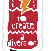 Don't Mind Me I'm Just Here To Create A Diversion Sticker