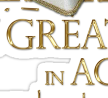 "Shakespeare King John ""Be Great"" Quote Sticker"