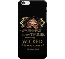 """Shakespeare Macbeth """"Something Wicked"""" Quote iPhone Case/Skin"""