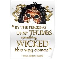"Shakespeare Macbeth ""Something Wicked"" Quote Poster"