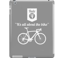 The Rules #4 - It's all about the bike iPad Case/Skin