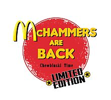 McHammers Are Back - Chewbinski Time Photographic Print