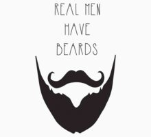 Real Men & Beards by tomatosoups