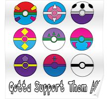 Gotta Support Them All Poster