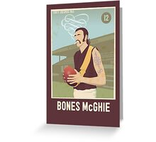 Bones McGhie - Richmond [dark shirt version] Greeting Card