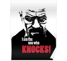 Breaking Bad - Heisenberg - I am the one who knocks! T-shirt Poster