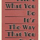 Lindy Lyrics - Tain't What You Do (It's The Way That You Do It) by chayground