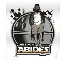 The Force Abides Poster