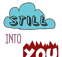 Still Into You by zearabocala
