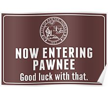 Now Entering Pawnee. Poster