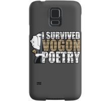 I survived Vogon poetry Samsung Galaxy Case/Skin