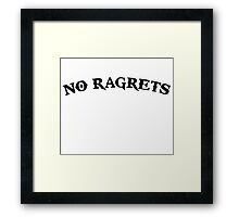 No Ragrets Mispelled Regrets Tattoo Framed Print