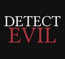 DETECT EVIL by WeeMeghann