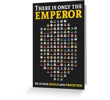 There is only the emperor - Warhammer Greeting Card