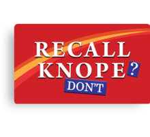 Parks and Rec - Recall Knope Canvas Print