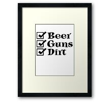 BEER GUNS DIRT Checklist Framed Print